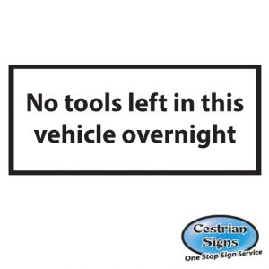 No tools left in vehicle overnight stickers