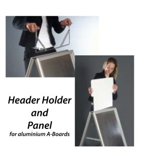 Header Holder and Panel For Budget and Coloured A-Boards